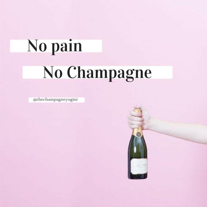 No Pain, NoChampagne